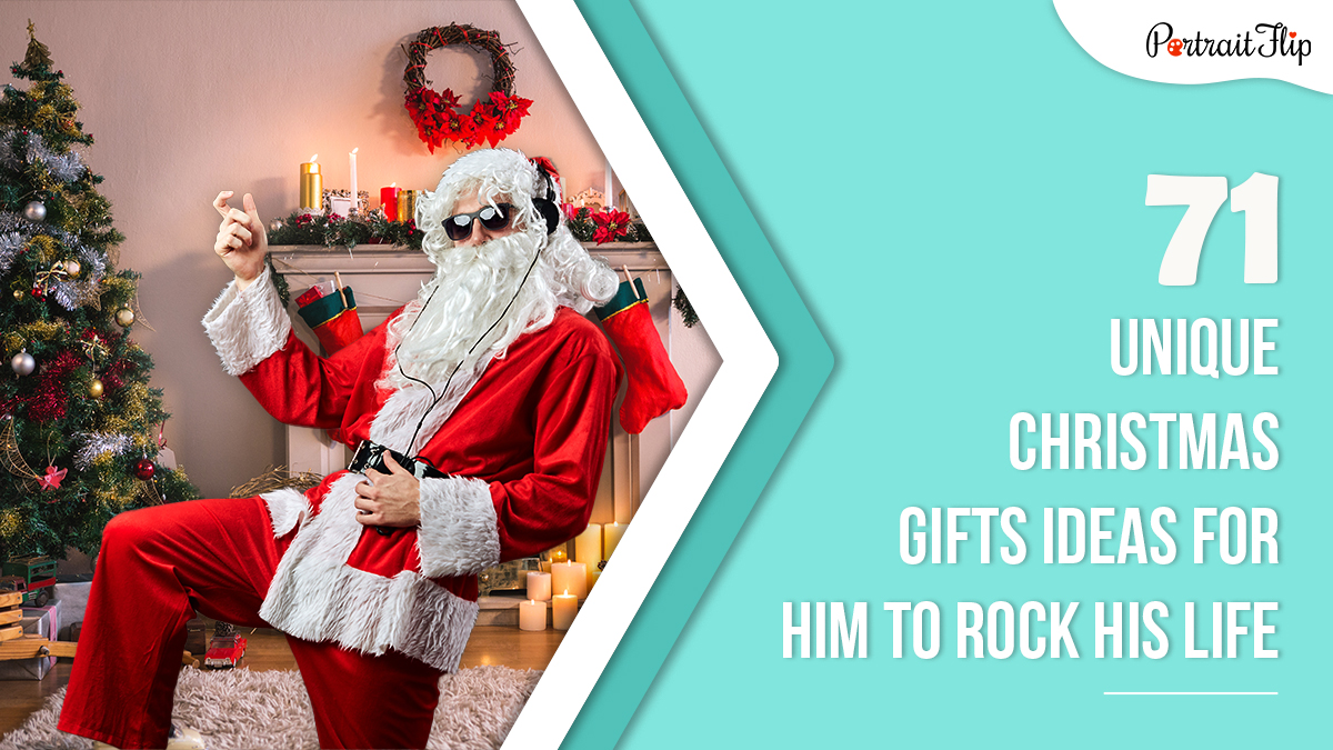 71 Christmas Gifts Ideas For Him To Rock His Life Portraitflip christmas gifts