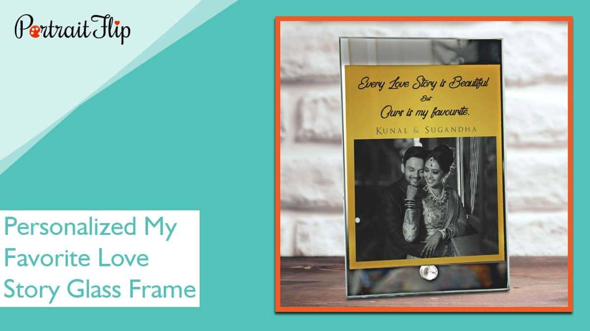 Personalized my favorite love story glass frame