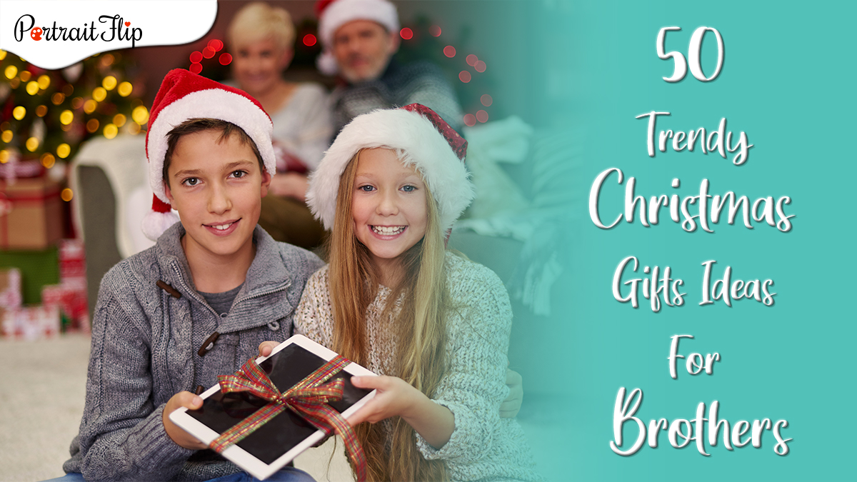 50 trendy christmas gifts ideas for brother by PortraitFlip