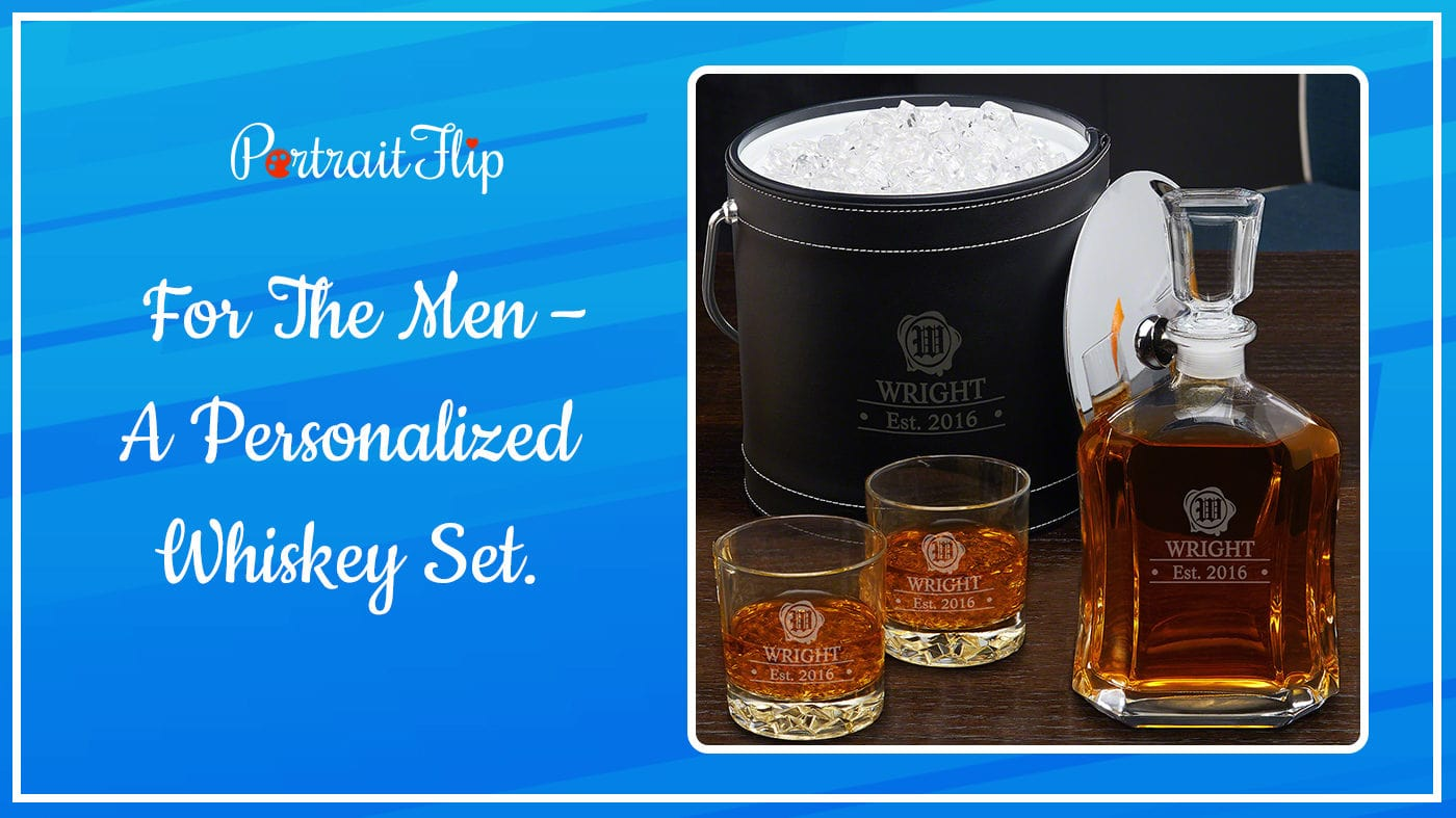 A Personalized Whiskey Set