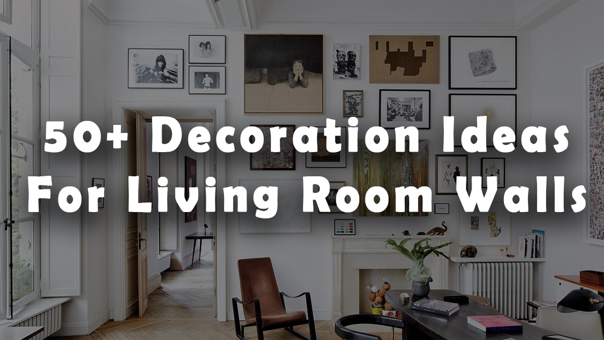 Decoration ideas for living room walls