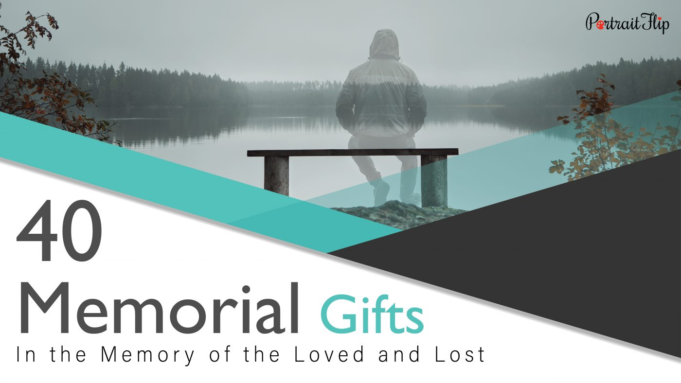 A man sitting on the bench who is almost transparent. the image also has a text saying 40 memorial gifts in the memory of the loved and lost.