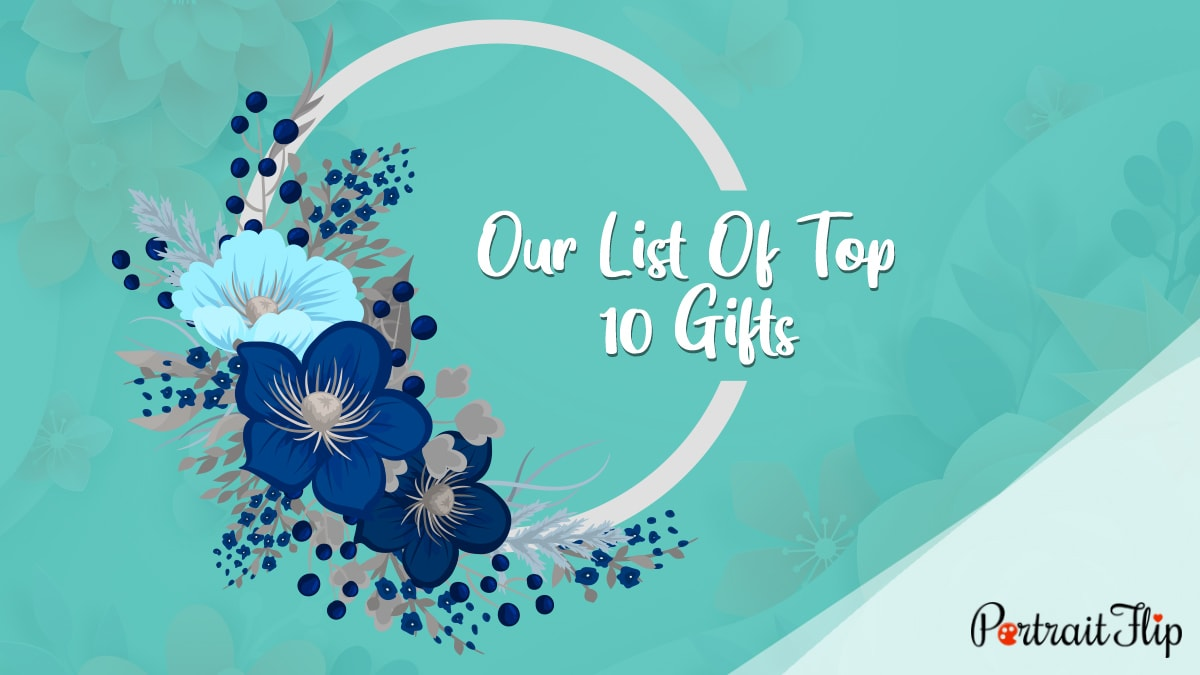 Our List of Top 10 Gifts PortraitFlip