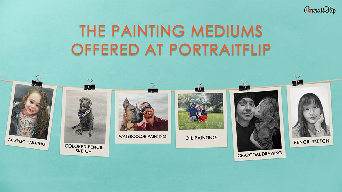 The Painting Mediums Offered At PortraitFlip