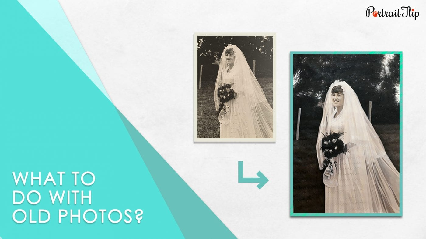 What to do with old photos PortraitFlip