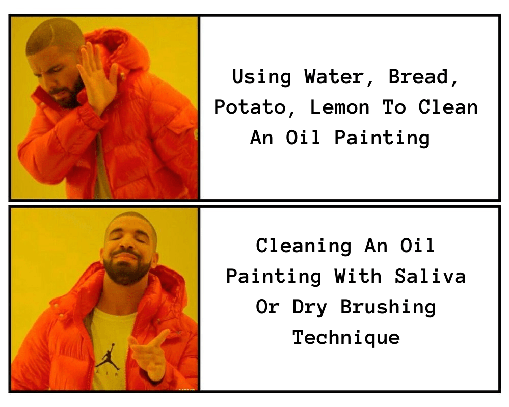 How To Clean Oil Painting Meme