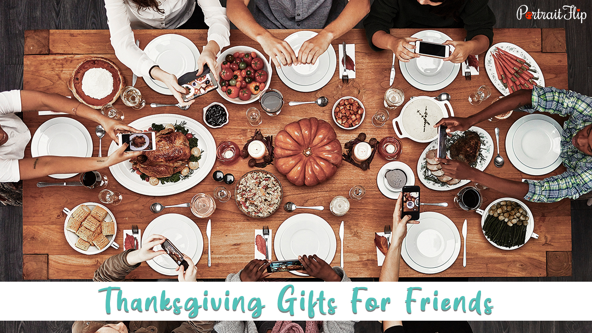 thanksgiving gifts for friends: friends at dining table getting ready to eat