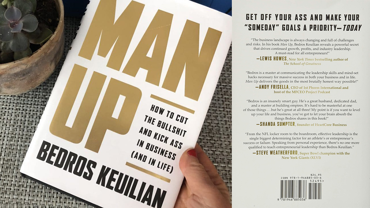 On left; a hand holding the Man Up by Bedros Keuilian. On the right: backcover of the Man up book