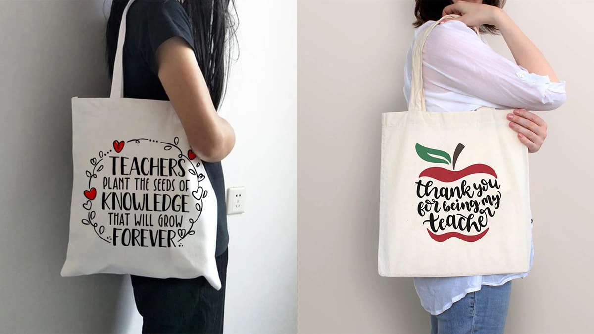 """two women with teacher tote bag. On the left side: a woman with a white tote back with a quote that reads """"teachers plant the seeds of knowledge that will grow forever"""". On the right side: a woman wearing tote back with quote """"thank you for being my teacher"""""""