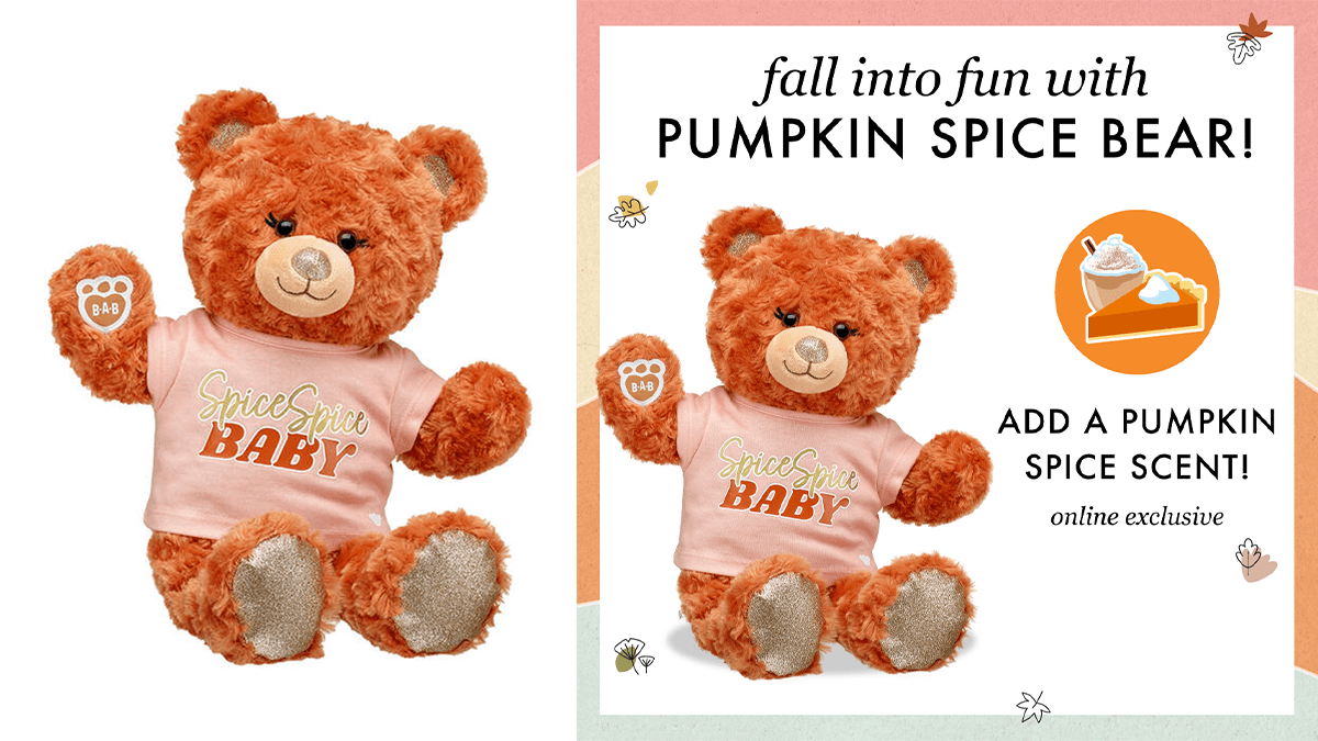 A fuzzy orange bear with SpiceSpice Baby written on it's pink t-shirt on the left side. On the right the bear is displayed with in an advert that shows that you can add pumpkin spice scent to the bear to make it smell like it.