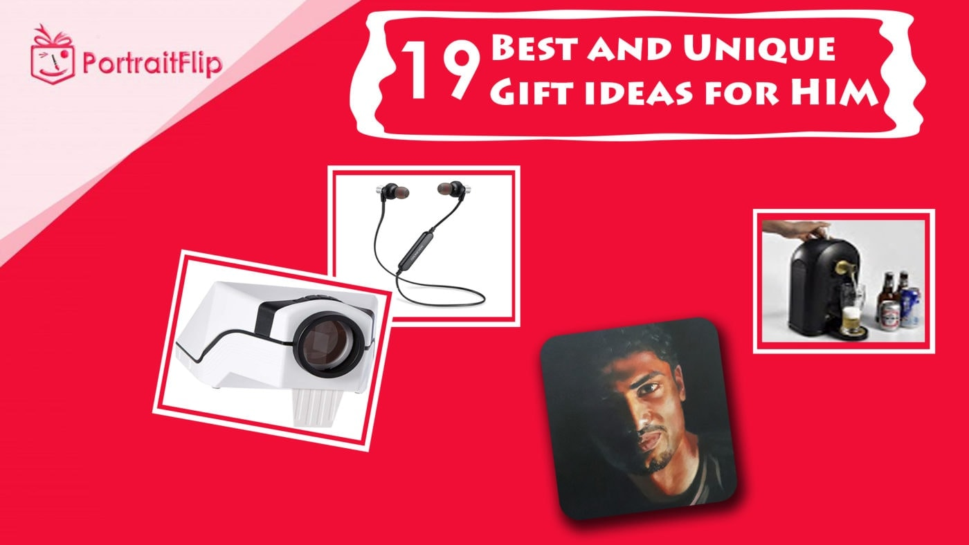 Unique gifts ideas for him